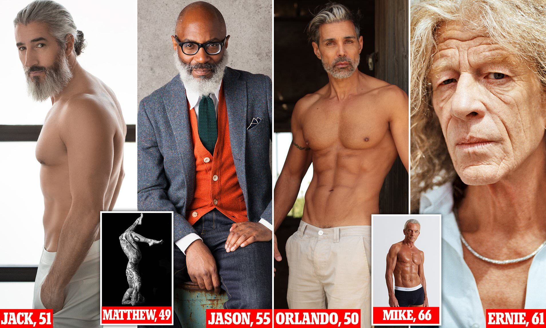 Like A Fine Wine Male Models Over 50 Reveal How Their Careers Are Soaring Fashion Pivot